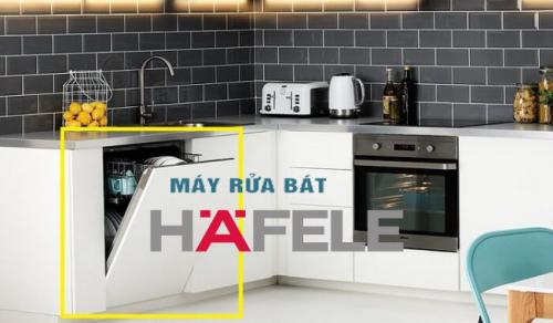 Review thương hiệu máy rửa bát Hafele góc nhìn chuyên gia