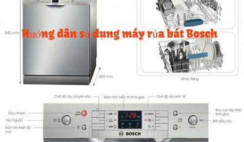 Hướng dẫn sử dụng máy rửa bát Bosch chi tiết nhất