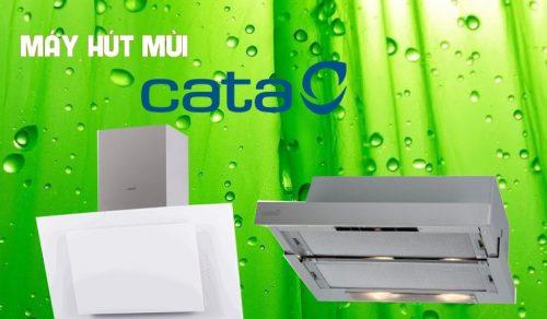 Những lý do nên mua máy hút mùi Cata cho căn bếp nhà bạn